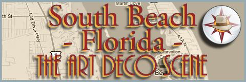 South Beach Florida - The Art Deco Scene