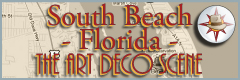South Florida Art Deco Scene