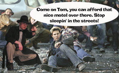 The Fedora Chronicles - War Of The Worlds humor: Lazy Tom