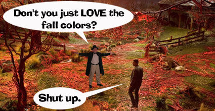 The Fedora Chronicles - War Of The Worlds Humor: Fall Colors