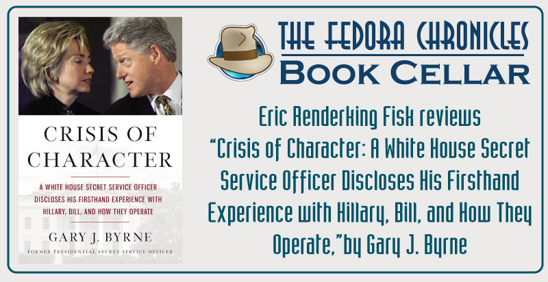 Crisis Of Character Review The Fedora Chronicles Book Cellar