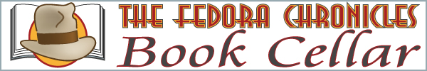 The Fedora Chronicles book cellar