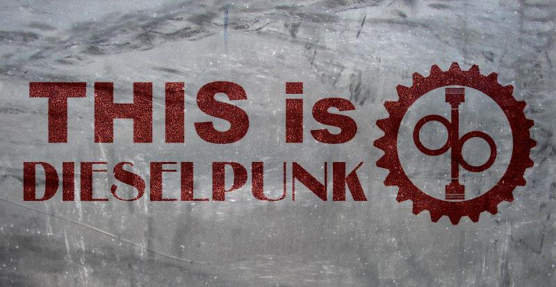 This Is Dieselpunk