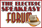 The Fedora Chronicles Forum - The Electric Speakeasy
