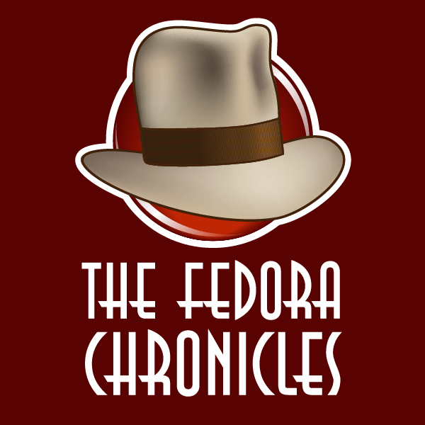 The Fedora Chronicles Home