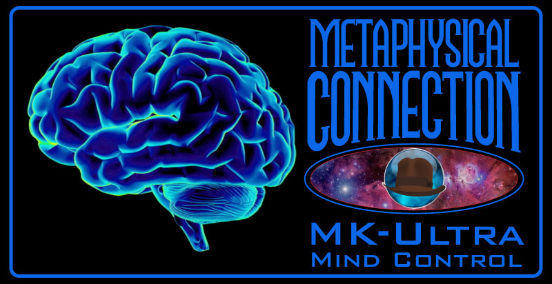 MKULTRA/Opperaiton Midnight Climax: Metaphysical Connection