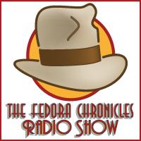 Fedora Chronicles Radio Show