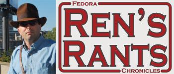 Ren's Rants Autumn 2010
