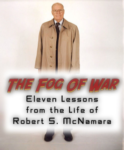 McNamara Fog Of War