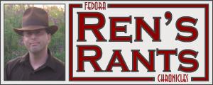 Ren's Rants